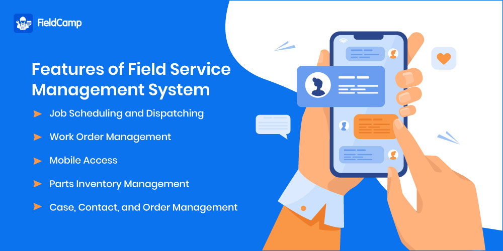 Features of Field Service Management System