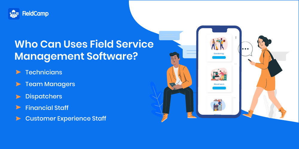 Who Can Use Field Service Management Software