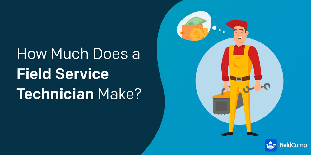 How Much Does a Field Service Technician Make