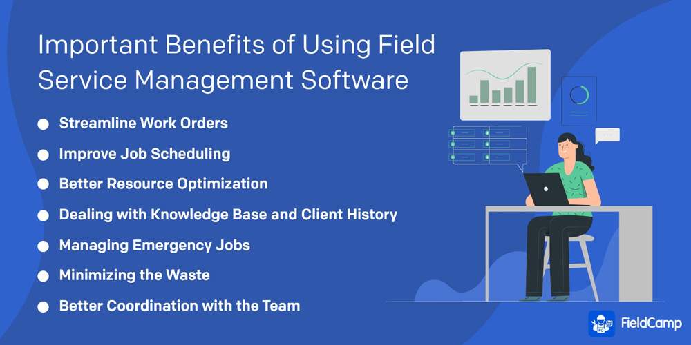 Important Benefits of Using Field Service Management Software
