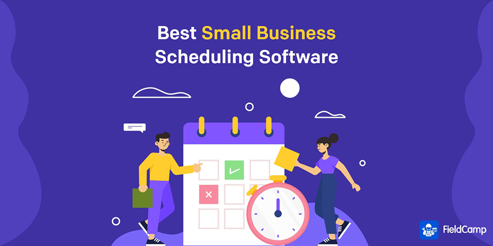 Small Business Scheduling Software