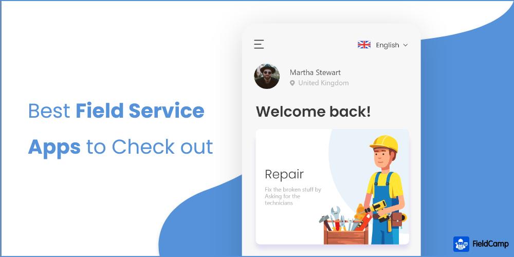 Best Field Service Apps