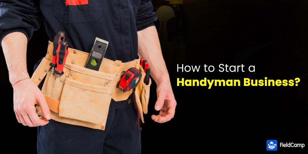 How to Start a Handyman Business?