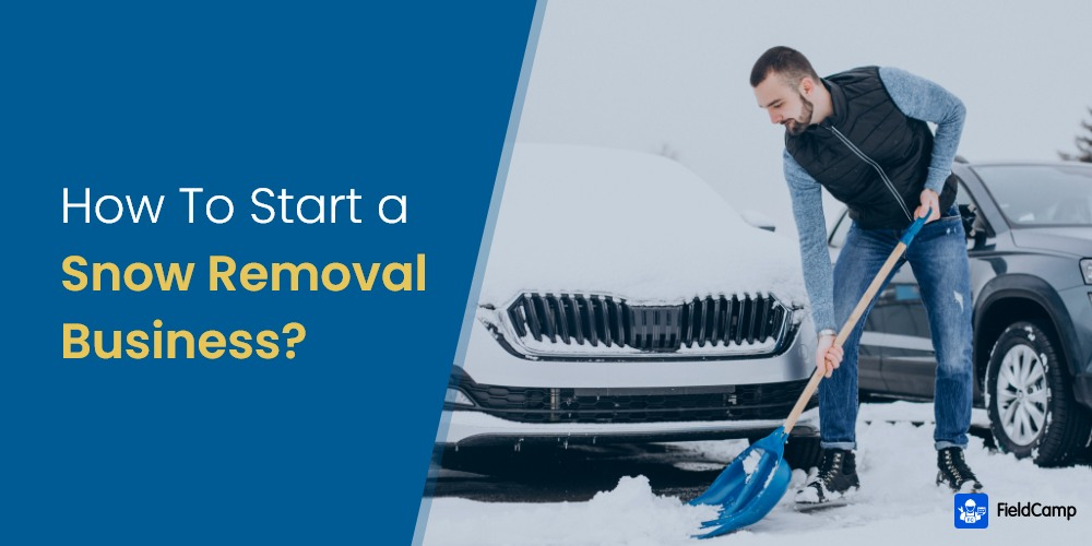 How to Start a Snow Removal Business?