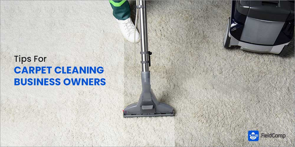 Carpet Cleaning Tips for Business Owners