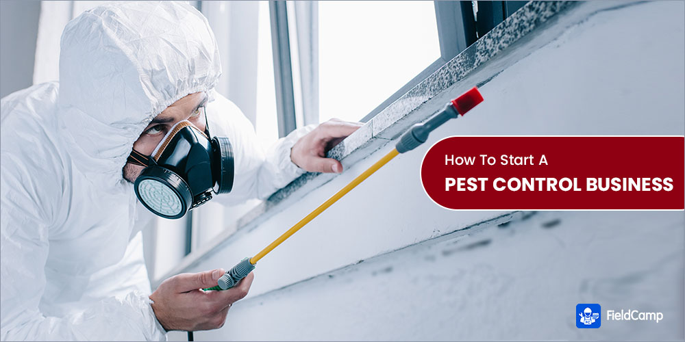 How to Start a Pest Control Business