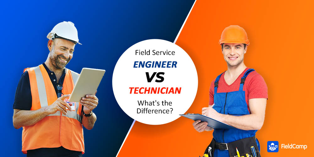 Field Service Engineer vs. Technician: What's the Difference