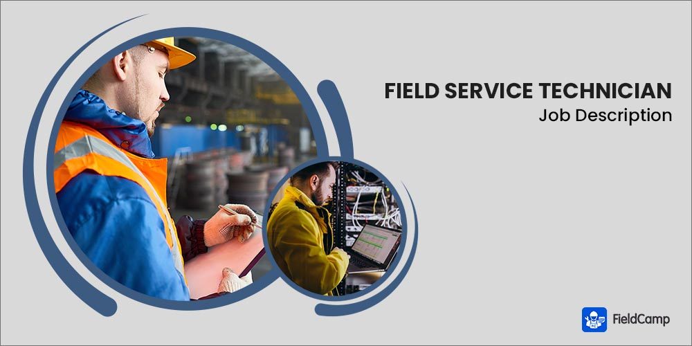 Field Service Technician Job Description