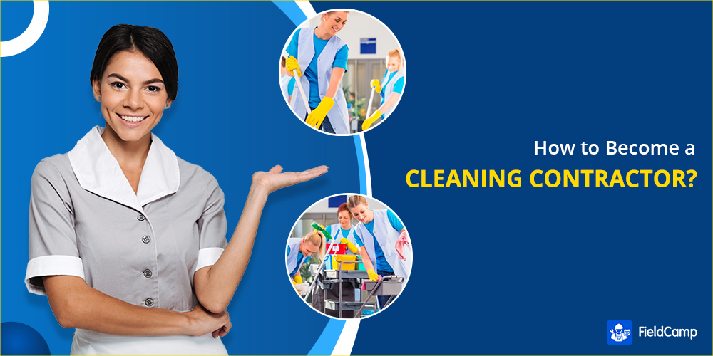 How to become a cleaning contractor