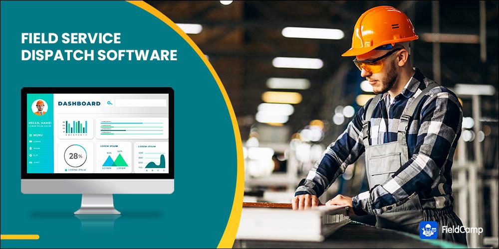 10 Best Field Service Dispatch Software