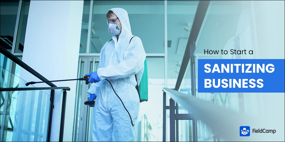 How to Start a Sanitizing Business