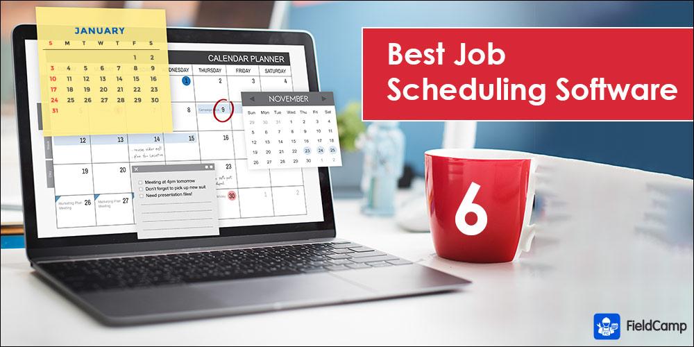 6 Best Job Scheduling Software